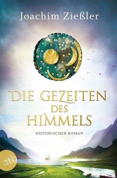 Die Gezeiten des Himmels (eBook, ePUB) - Zießler, Joachim