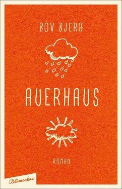 Auerhaus (eBook, ePUB) - Bjerg, Bov