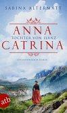 Anna Catrina - Tochter von Ilanz (eBook, ePUB)