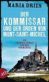 Der Kommissar und der Orden von Mont-Saint-Michel / Commissaire Philippe Lagarde Bd.3 (eBook, ePUB)