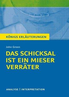 Königs Erläuterungen: Das Schicksal ist ein mieser Verräter von John Green (eBook, ePUB) - Green, John