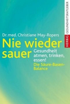 Nie wieder sauer - May-Ropers, Christiane