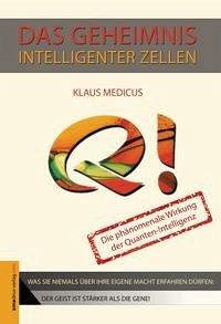 Das Geheimnis intelligenter Zellen - Medicus, Klaus