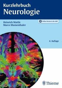 Kurzlehrbuch Neurologie - Mattle, Heinrich; Mumenthaler, Marco