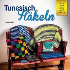 Tunesisch Häkeln - Müller, Kathrin