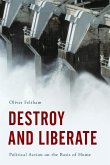 Destroy and Liberate