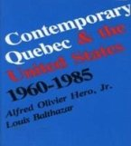 Contemporary Quebec and the United States, 1960-1985