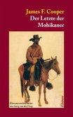 Der Letzte der Mohikaner