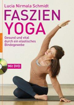 Faszien-Yoga - Schmidt, Lucia N.