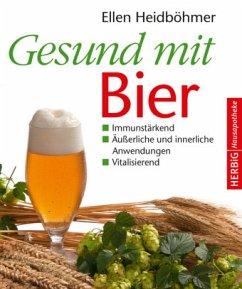 Gesund mit Bier - Heidböhmer, Ellen