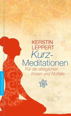 Kurz-Meditationen - Leppert, Kerstin