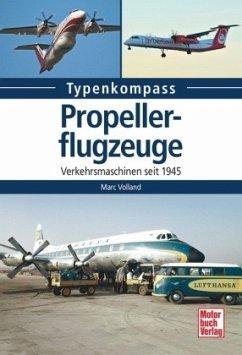 Propellerflugzeuge - Volland, Marc