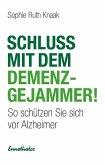 Schluss mit dem Demenz-Gejammer!