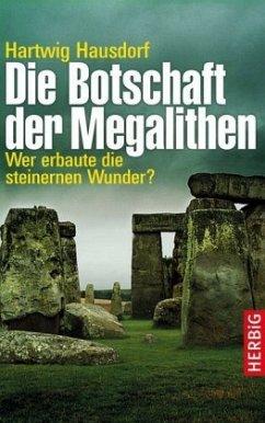 Die Botschaft der Megalithen - Hausdorf, Hartwig