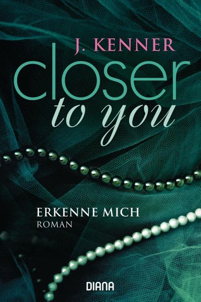 Buch-Reihe Closer to you von J. Kenner