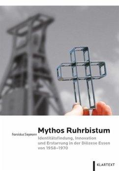 Mythos Ruhrbistum