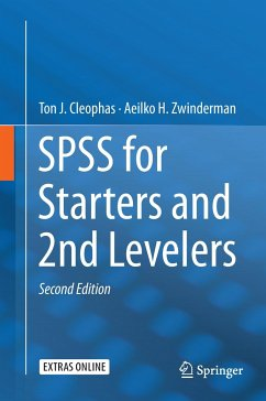 SPSS for Starters and 2nd Levelers - Cleophas, Ton J. M.; Zwinderman, Aeilko H.
