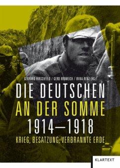 Die Deutschen an der Somme 1914 - 1918