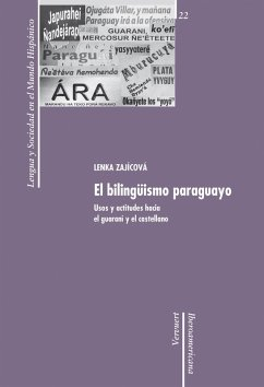 El bilingüismo paraguayo (eBook, ePUB) - Zajícová, Lenka