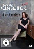 Luise Kinseher Live - Ruhe bewahren