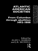 Atlantic American Societies (eBook, PDF)