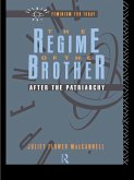 The Regime of the Brother (eBook, ePUB)