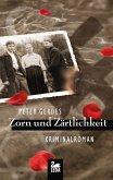 Zorn und Zärtlichkeit / Hauptkommissar Stahnke Bd.10 (eBook, ePUB)