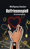 Ostfriesenspieß: Kriminalroman (eBook, ePUB)