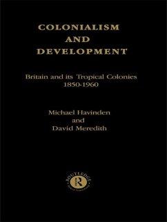 Colonialism and Development (eBook, PDF)
