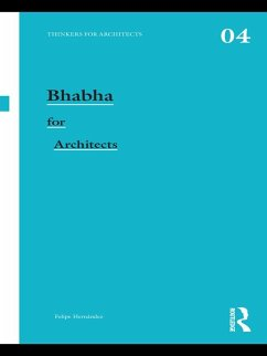 Bhabha for Architects (eBook, PDF) - Hernandez, Felipe