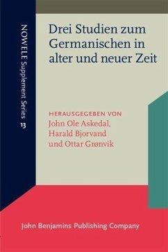 Drei Studien zum Germanischen in alter und neuer Zeit (eBook, PDF)