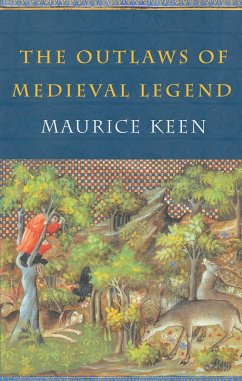 The Outlaws of Medieval Legend (eBook, PDF) - Keen, Maurice