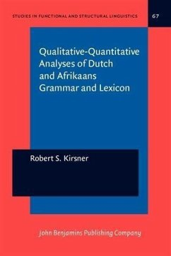 Qualitative-Quantitative Analyses of Dutch and Afrikaans Grammar and Lexicon (eBook, PDF) - Kirsner, Robert S.