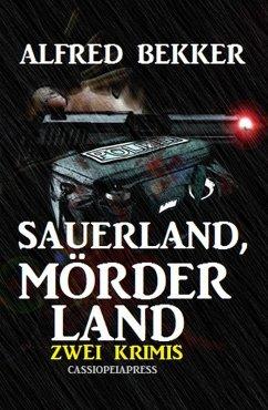 Sauerland, Mörderland: Zwei Krimis (eBook, ePUB)