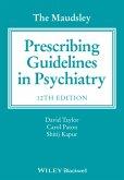 The Maudsley Prescribing Guidelines in Psychiatry (eBook, ePUB)