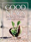 Good News in Bad Times (eBook, ePUB)