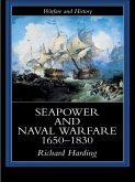 Seapower and Naval Warfare, 1650-1830 (eBook, ePUB)