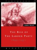 The Rise of the Labour Party 1893-1931 (eBook, PDF)