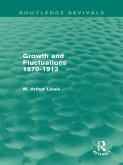 Growth and Fluctuations 1870-1913 (Routledge Revivals) (eBook, ePUB)