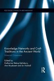 Knowledge Networks and Craft Traditions in the Ancient World (eBook, PDF)