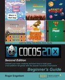 Cocos2d-x by Example: Beginner's Guide - Second Edition (eBook, ePUB)