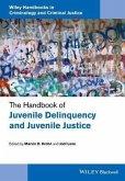 The Handbook of Juvenile Delinquency and Juvenile Justice (eBook, PDF)