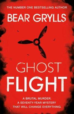 Bear Grylls: Ghost Flight (eBook, ePUB)