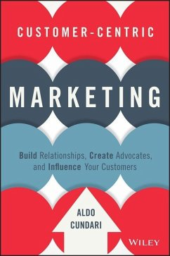 Customer-Centric Marketing (eBook, PDF) - Cundari, Aldo