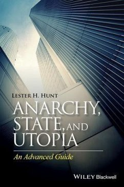 Anarchy, State, and Utopia (eBook, PDF) - Hunt, Lester H.