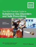 The ADA Practical Guide to Substance Use Disorders and Safe Prescribing (eBook, ePUB)