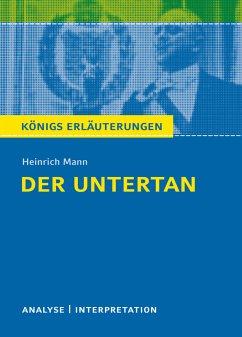 Der Untertan von Heinrich Mann. (eBook, ePUB) - Mann, Heinrich