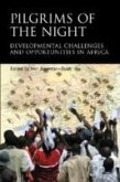 Pilgrims of the Night: Development Challenges and Opportunities in Africa