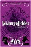 The Revenant Express: A Newbury & Hobbes Investigation