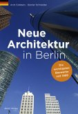 Neue Architektur in Berlin
